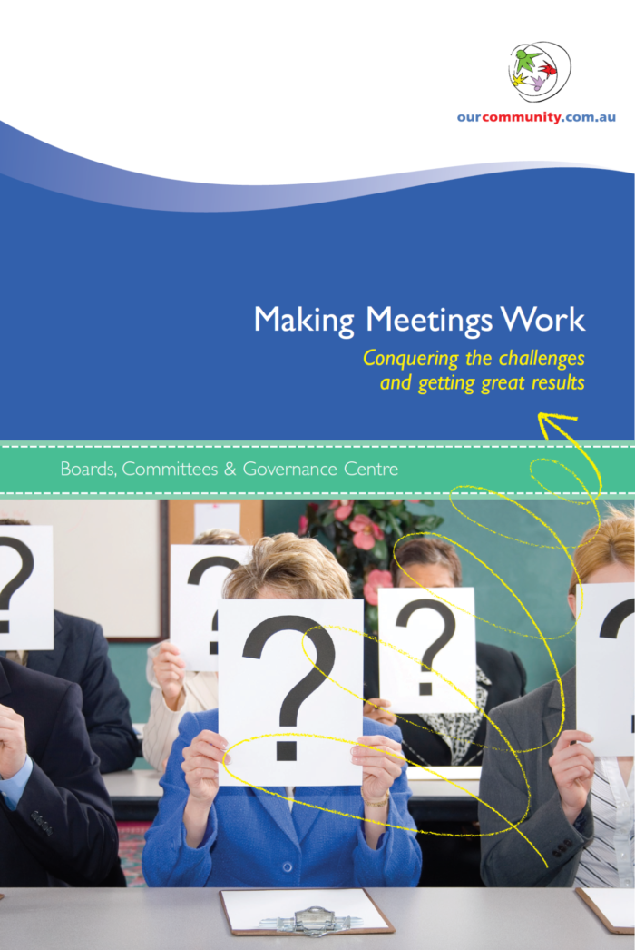 Making Meetings Work: Conquering the challenges and getting great results
